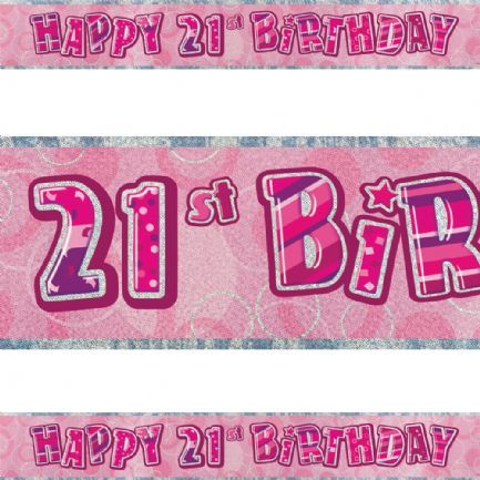 Pink Glitz  21st Birthday  Banner (12ft)