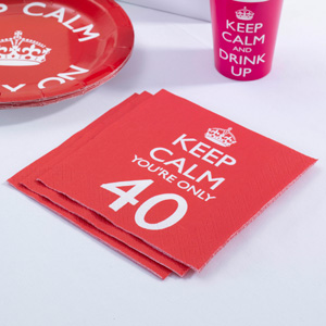 Keep Calm You're Only 40 Napkins (20)