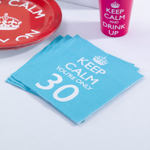 Keep Calm You're only 30 Napkins (20)